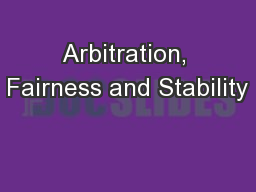Arbitration, Fairness and Stability