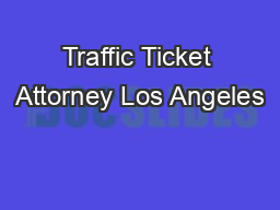 Traffic Ticket Attorney Los Angeles