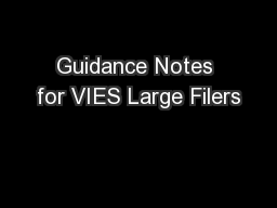 Guidance Notes for VIES Large Filers