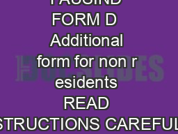 FAUSIND FORM D  Additional form for non r esidents READ INSTRUCTIONS CAREFULLY PDF document - DocSlides