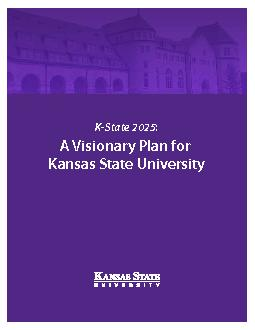 A Visionary Plan for Kansas State UniversityK-State 2025 PowerPoint PPT Presentation