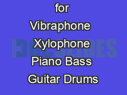 The Session for Vibraphone  Xylophone Piano Bass Guitar Drums PDF document - DocSlides