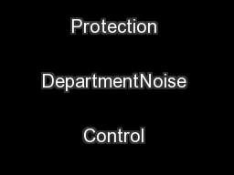 Environmental Protection DepartmentNoise Control Guidelines for ... PowerPoint PPT Presentation