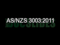 AS/NZS 3003:2011 PowerPoint PPT Presentation