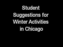 Student Suggestions for Winter Activities in Chicago PowerPoint PPT Presentation