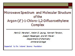Microwave Spectrum and Molecular Structure of the PowerPoint PPT Presentation