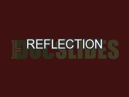 REFLECTION PowerPoint PPT Presentation