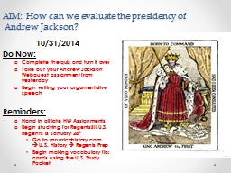 AIM: How can we evaluate the presidency of