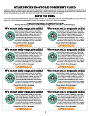 STARBUCKS IN-STORE COMMENT CARDWe want only organic milk!We want only