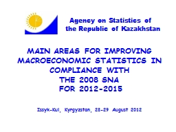 MAIN AREAS FOR IMPROVING MACROECONOMIC STATISTICS IN COMPLI