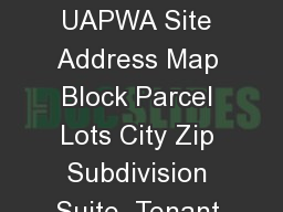 Building Permit Application Permit Number Fee Date Tax Acct   Perc  UAPWA Site Address Map Block Parcel Lots City Zip Subdivision Suite  Tenant Name Tenant Location Property Owner Information Contrac