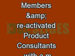 New Members & re-activated Product Consultants with a m