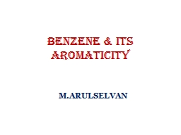 BENZENE & its Aromaticity PowerPoint PPT Presentation