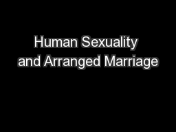 Human Sexuality and Arranged Marriage