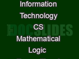 Syllabus for Computer Science and Information Technology CS Mathematical Logic  Propositional Logic First Order Logic