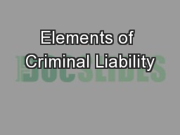 Elements of Criminal Liability PowerPoint PPT Presentation