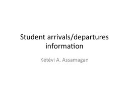 Student arrivals/departures information PowerPoint PPT Presentation