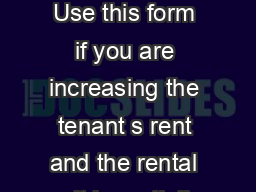 Notice of Rent Increase Rental Unit Partially Exempt Form N Instructions Use this form if you are increasing the tenant s rent and the rental unit is partially exempt from the Residential Tenancies A