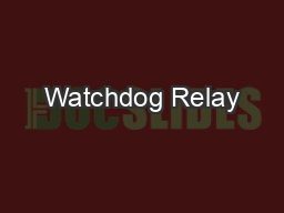 Watchdog Relay