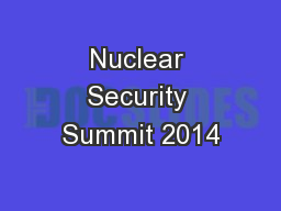 Nuclear Security Summit 2014 PowerPoint PPT Presentation