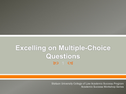 Excelling on Multiple-Choice Questions PowerPoint PPT Presentation