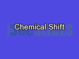 Chemical Shift PowerPoint PPT Presentation