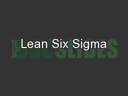 Lean Six Sigma PowerPoint PPT Presentation