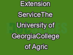 Cooperative Extension ServiceThe University of GeorgiaCollege of Agric