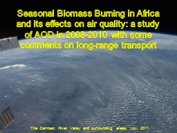 Seasonal Biomass Burning in Africa and its effects on air q
