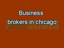 Business brokers in chicago PDF document - DocSlides