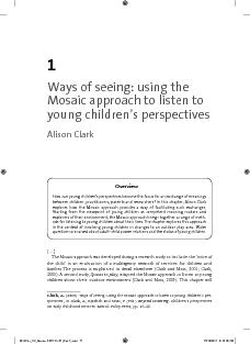 Ways of seeing: using the Mosaic approach to listen to young children&