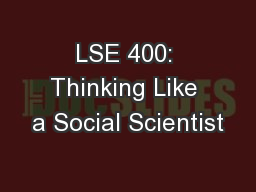 LSE 400: Thinking Like a Social Scientist