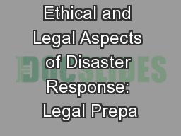 Ethical and Legal Aspects of Disaster Response: Legal Prepa