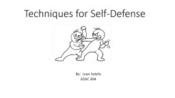 Techniques for Self-Defense PowerPoint PPT Presentation