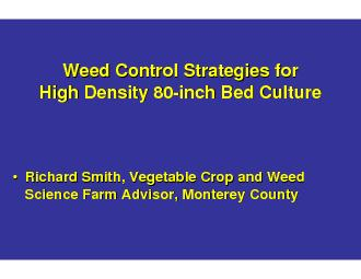 Weed Control Strategies for Weed Control Strategies for High Density 8
