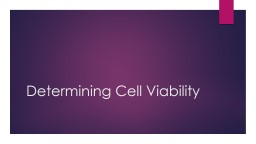 Determining Cell Viability