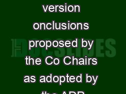 Advance unedited version onclusions proposed by the Co Chairs as adopted by the ADP PDF document - DocSlides