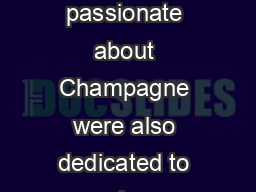 Welcome to Searcys Champagne Season ot only are we truly passionate about Champagne were also dedicated to exposing our guests to different Champagne styles trends and fizz experience