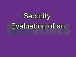 Security Evaluation of an