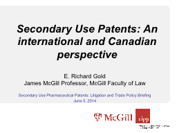 Secondary Use Patents: An international and Canadian perspe