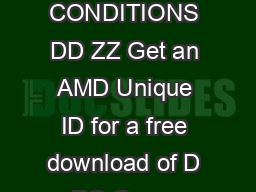 LGHLHUVLYLOLDWLRQHRQGDUWK XQGOHDGHRQ R  Series Graphics SHORT TERMS AND CONDITIONS DD ZZ Get an AMD Unique ID for a free download of D PC Game when you purchase an Eligible AMD product from a partic