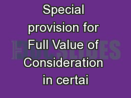 Special provision for Full Value of Consideration in certai