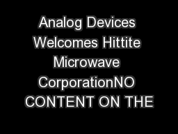 Analog Devices Welcomes Hittite Microwave CorporationNO CONTENT ON THE