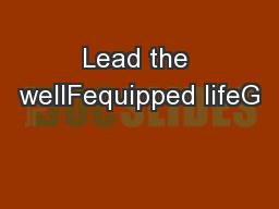Lead the wellFequipped lifeG
