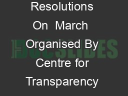 International Conference On Transnational Corruption Challenges and Resolutions On  March  Organised By Centre for Transparency and Accountability in Governance National Law University Delhi  India I PDF document - DocSlides