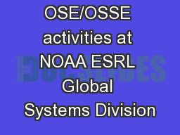 OSE/OSSE activities at NOAA ESRL Global Systems Division