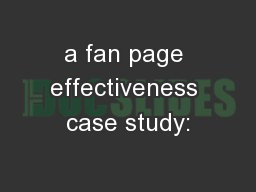 a fan page effectiveness case study: