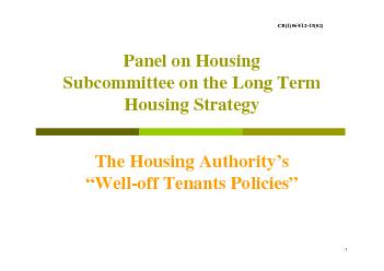 1Panel on Housing Subcommittee on the Long Term Housing Strategy The H
