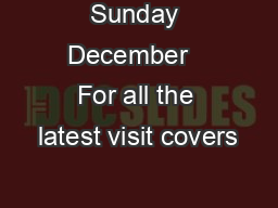 Sunday December   For all the latest visit covers