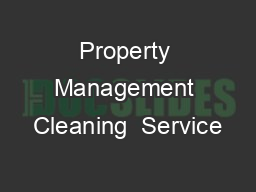 Property Management Cleaning  Service